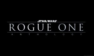 Rogue One Anthology wallpaper